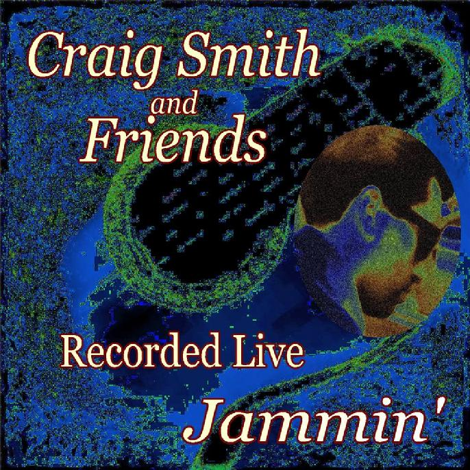 Craig Smith and Friends